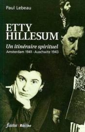 Etty Hillesum ; un itinéraire spirituel - Couverture - Format classique