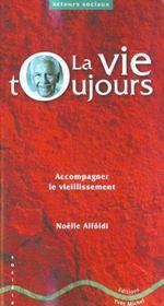La Vie Toujours - Intérieur - Format classique