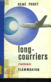 Long-Courriers. - Couverture - Format classique