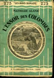 L'Essor Des Colombes. Collection : Les Bons Romans N° 2 - Couverture - Format classique