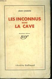 Les Inconnus Dans La Cave. - Couverture - Format classique