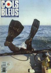 COLS BLEUS. HEBDOMADAIRE DE LA MARINE ET DES ARSENAUX N°2283 DU 26 NOVEMBRE 1994. LA FORCE DE GUERRE DES MINES par LE CONTRE-AMIRAL DELBREL / SITUATION DE CRISE, ENTRETIEN AVEC LECC BERAUD, COMMANDANT DE LA LYRE par G. JAUFFRET / LES BIN/RS PARTICIPENT... - Couverture - Format classique