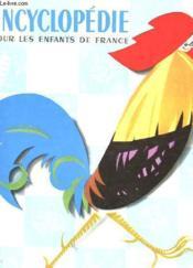 Encyclopedie Pour Les Enfants De France - Couverture - Format classique