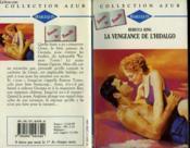 La Vengeance De L'Hidalgo - Passion'S Slave - Couverture - Format classique