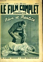 LE FILM COMPLET DU DIMANCHE N° 605 - 8eme ANNEE - REVE ET REALITE - Couverture - Format classique