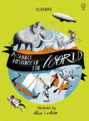 Vente livre :  A short history of the world  - Ruth Brocklehurst - Adam Larkum