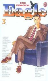 Eagle T.3 – Kaiji Kawaguchi – ACHETER OCCASION – 07/07/2005
