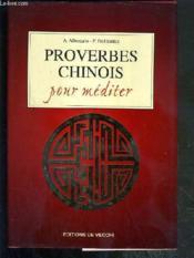Proverbes Chinois Pour Mediter - Couverture - Format classique