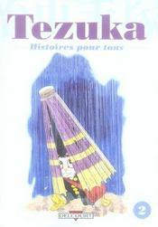 Tezuka, histoires pour tous t.2 - Intérieur - Format classique