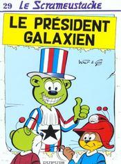 Le President Des Galaxiens - Intérieur - Format classique