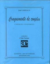 Craquements de couples ; comedie en 7 craquements - Intérieur - Format classique