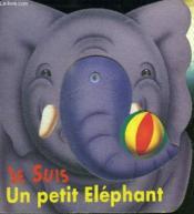 Je Suis Un Petit Elephant - Couverture - Format classique