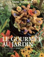 Gourmet Au Jardin (Le) - Couverture - Format classique