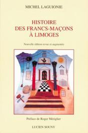 Histoire des francs-macons à Limoges - Couverture - Format classique