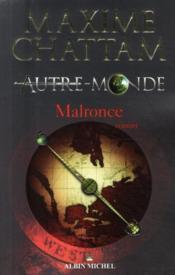 Autre-Monde T.2 ; Malronce de Maxime Chattam 26102237_5301887
