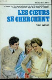 Les Coeurs Se Cherchent. Collection : A La Belle Helene. - Couverture - Format classique