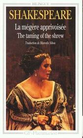 Vente livre :  La Megere Apprivoisee - The Taming Of The Shrew  - William Shakespeare