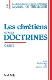 Chretiens Et Leurs Doctrines (Les) - Couverture - Format classique