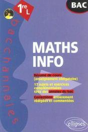 Bacchannales ; Mathematiques-Informatique ; 1ère L ; Résumé De Cours, Annales Du Cours Et Corrections - Intérieur - Format classique