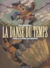 La danse du temps t.2 ; l'arme des demons - Intérieur - Format classique