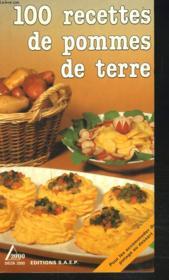 100 recettes de pommes de terre - Couverture - Format classique