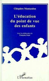 L'Education Du Point De Vue Des Enfants - Intérieur - Format classique