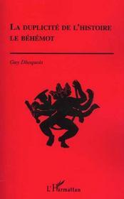 La Duplicite De L'Histoire ; Le Behemont - Intérieur - Format classique