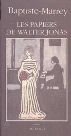 Les Papiers De Walter Jonas Ou Le Solstice - Couverture - Format classique