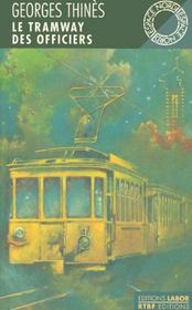 Tramway Des Officiers (Le) - Intérieur - Format classique