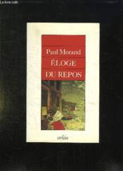 Eloge Du Repos - Couverture - Format classique