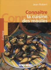 Moules (Connaître la cuisine des) - Couverture - Format classique