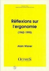 Réflexions sur l'ergonomie (1962-1995) - Couverture - Format classique