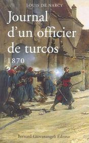 Journal D'Un Officier De Turcos 1870 - Intérieur - Format classique