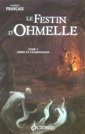 Festin d'ohmelle t.1 (le)-biere et champignons - Intérieur - Format classique