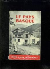 Le Pays Basque. Inter Guide Du Touriste 1952. - Couverture - Format classique