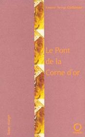 Le Pont De La Corne D'Or - Intérieur - Format classique