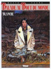 Balade au bout du monde t.10; Blanche - Intérieur - Format classique