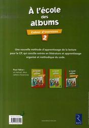 A L'Ecole Des Albums Cp - Serie 1 ; Cahier D'Exercices T.2 - 4ème de couverture - Format classique