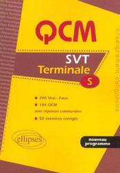 Qcm Svt Terminale S 240 Vrai Faux 184 Qcm Avec Reponses Commentees 50 Exercices Corriges Nouveau Prg - Intérieur - Format classique