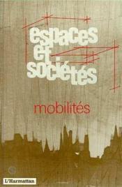 Revue Espaces Et Societes ; Mobilités - Couverture - Format classique