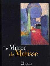 Le Maroc De Matisse ; Catalogue De L'Exposition Du Monde Arabe - Intérieur - Format classique