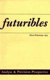 Futuribles N.1 / 2 Hiver Printemps 1975 - Couverture - Format classique