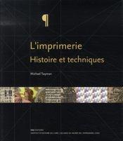 L'imprimerie ; histoire et techniques - Intérieur - Format classique