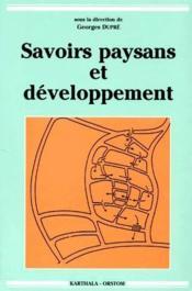 Savoirs paysans et développement - Couverture - Format classique