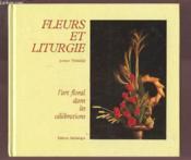 Fleurs Et Liturgie - Couverture - Format classique