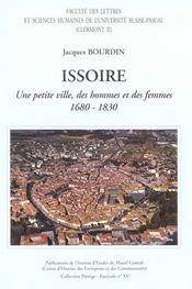 Issoire, 1680-1830. Une Petite Ville, Des Hommes Et Des Femmes - Intérieur - Format classique