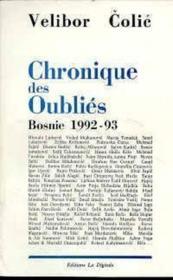 Chronique des oubliés ; Bosnie 1992-93 - Couverture - Format classique