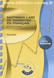 Maîtriser l'art de disserter en français, epreuve 5 du dpecf - Couverture - Format classique