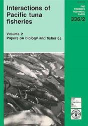 Interactions of pacific tuna fisheries t.2 ; papers on biology fisheries fao fisheries technical - Couverture - Format classique