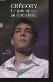 Gregory, Le Petit Prince Au Destin Brise - Couverture - Format classique